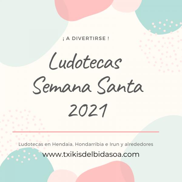 ludoteca_semana_santa_irun_hondarribia_hendaia