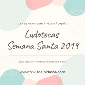 ludoteca_semana_santa_2019_irun_hondarribia_hendaia