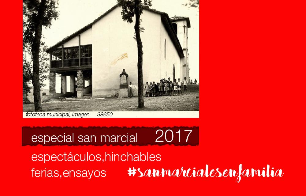 Especial Fiestas de San Pedro y San Marcial 2017