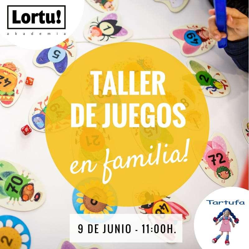 Taller de juego en familia en Lortu! con Tartufa -IRUN