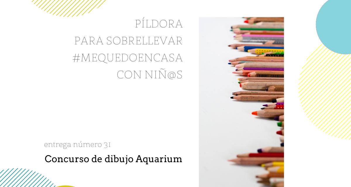 Píldora: concurso de dibujo del Aquarium