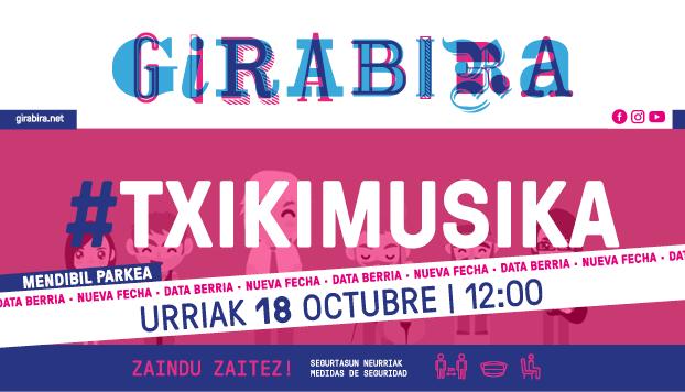 Girabira Txikimusika nueva fecha : 18 de octubre