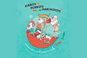 «Amaren Intxaurrak» Pirritx, Porrotx eta Marimotots-HONDARRIBIA