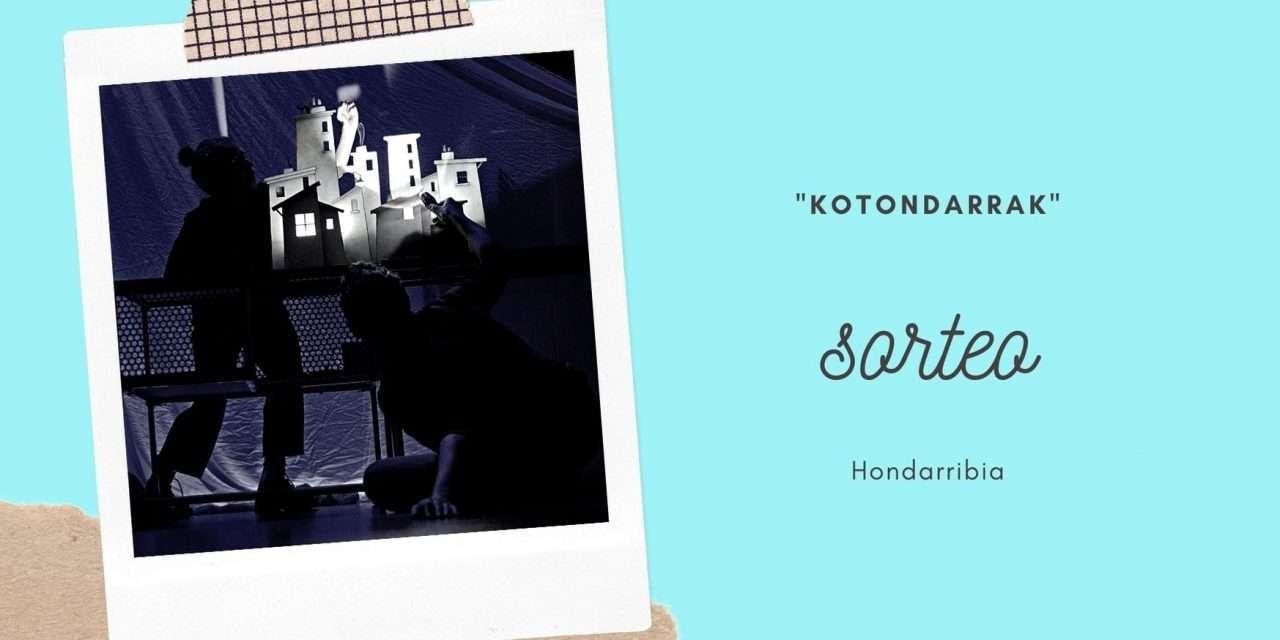 Sorteamos entradas para la obra de teatro «kotondarrak» en Hondarribia