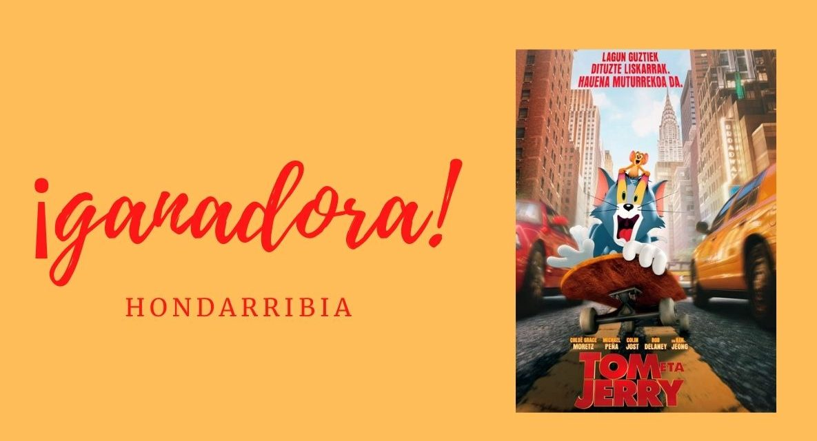 Ganadora de entradas para el cine familiar «Tom eta Jerry» en Hondarribia